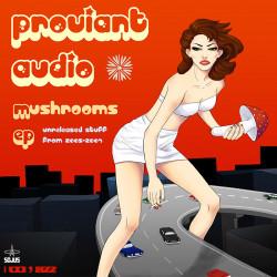 Proviant Audio – Mushrooms artwork