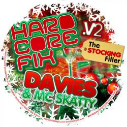 DJ Davies and MC Skatty – Hardcore Fix Vol Two (The Stocking Filler) artwork