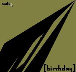 Sadsic – [birthday] artwork