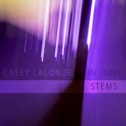 Casey LaLonde – In June (Stems) artwork