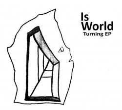 Is World – Turning artwork