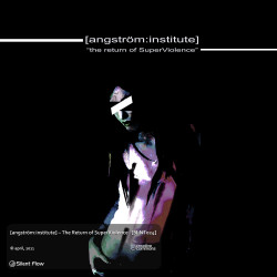 [angström:institute] – the return of SuperViolence artwork