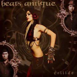 Beats Antique with Brass Menazeri – Collide