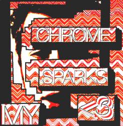 Chrome Sparks with Steffaloo – My <3