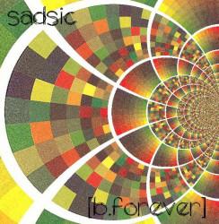 Sadsic – [b. forever] artwork