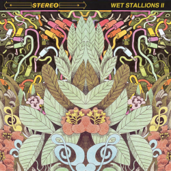 Wet Stallions – Wet Stallions II artwork