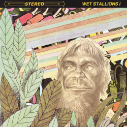 Wet Stallions – Wet Stallions I artwork