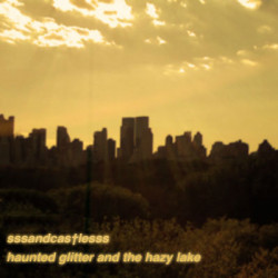 sssandcas†lesss – haunted glitter and the hazy lake artwork