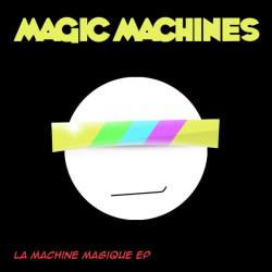 Magic Machines – La Machine Magique