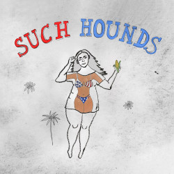 Such Hounds – Such Hounds
