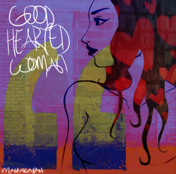 Maharajah with Charl and H-sie – Good Hearted Woman artwork