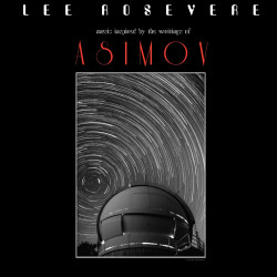 Lee Rosevere – Asimov (music inspired by the writings of)
