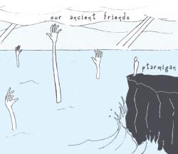 Ptarmigan – Our Ancient Friends artwork