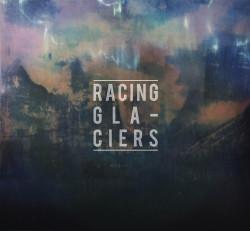 Racing Glaciers – Racing Glaciers artwork