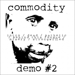 Commodity – Demo 2 artwork