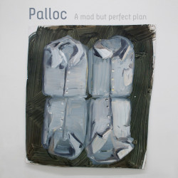 Palloc – A Mad But Perfect Plan artwork