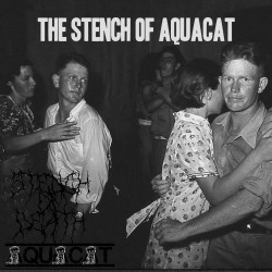 Aquacat and The Stench Of Death – The Stench Of Aquacat artwork