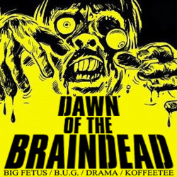 The Braindead Gang – Dawn of the Braindead artwork
