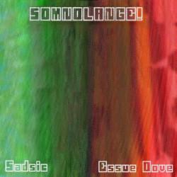 Essue Dove and Sadsic – Somnolange! artwork