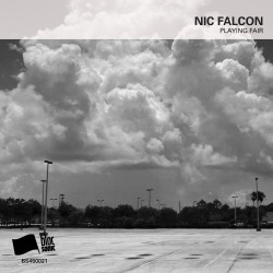 Nic Falcon – Playing Fair