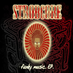 Strobcore – Funky Music