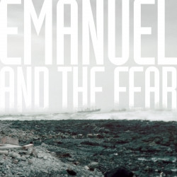 Emanuel and the Fear – Emanuel and the Fear artwork