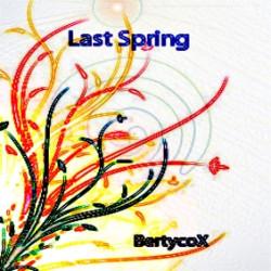 bertycox – Last Spring
