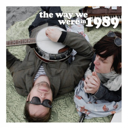 The Way We Were in 1989 – The Way We Were in 1989 artwork