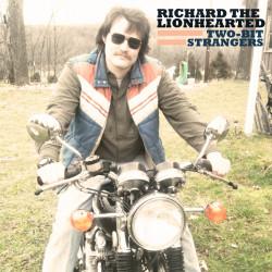 Richard the Lionhearted – Two-Bit Strangers artwork