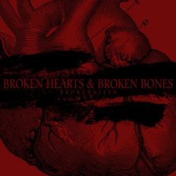 Brokenkites – Broken Hearts and Broken Bones artwork