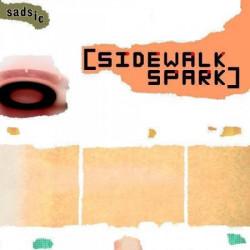 Sadsic – [sidewalk spark] artwork