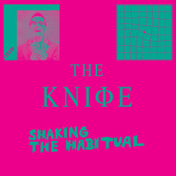 The Knife – Shaking the Habitual artwork