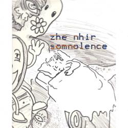 Zhe Nhir – Somnolence artwork