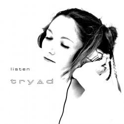Tryad – Listen artwork