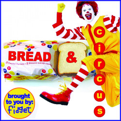 fidget – bread & circus artwork