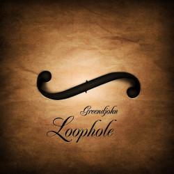 Greendjohn – Loophole artwork
